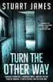 Turn the Other Way - Stuart James
