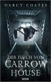 Der Fluch von Carrow House - Darcy Coates