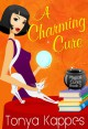 A Charming Cure - Tonya Kappes