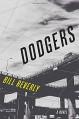 Dodgers: A Novel - Bill Beverly