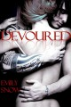 Devoured (Devoured, #1) - Emily Snow