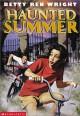 Haunted Summer - Betty Ren Wright