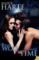 Right Wolf, Right Time (Cougar Falls) - Marie Harte