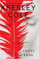 Sweet Ruin (Immortals After Dark) - Kresley Cole