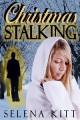 Christmas Stalking - Selena Kitt