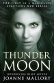 Thunder Moon - a beautiful tale of magic and love - Joanne Mallory