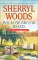 Willow Brook Road (A Chesapeake Shores Novel) - Sherryl Woods
