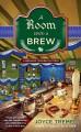A Room with a Brew - Joyce Tremel