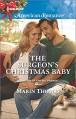 The Surgeon's Christmas Baby (Cowboys of the Rio Grande) - Marin Thomas