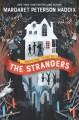 The Strangers (The Greystone Secrets #1) - Margaret Peterson Haddix