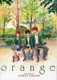 Orange: The Complete Collection, Vol. 1 - Ichigo Takano