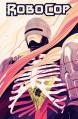 RoboCop: Dead or Alive Vol. 1 - Joshua Williamson, Carlos Magno