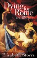 Dying for Rome: Lucretia's Tale (Short Tales of Ancient Rome Book 1) - Elisabeth Storrs