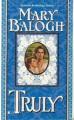 Truly - Mary Balogh