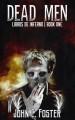 Dead Men (Libros De Inferno #1) - John C. Foster