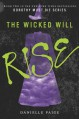 The Wicked Will Rise (Dorothy Must Die) - Danielle Paige