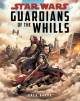 Star Wars Guardians of the Whills (Star Wars: Rogue One) - Greg Rucka