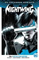 Nightwing, Volume 1: Better Than Batman - Tim Seeley, Yanick Paquette, Javier Fernández, Chris Sotomayor, Carlos M. Mangual