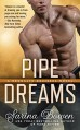 Pipe Dreams (A Brooklyn Bruisers Novel) - Sarina Bowen