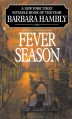 Fever Season - Barbara Hambly