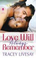 Love Will Always Remember - Tracey Livesay