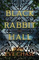 Black Rabbit Hall - Eve Chase