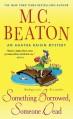 Something Borrowed, Someone Dead - M.C. Beaton