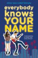 Everybody Knows Your Name - Brent Bradshaw, Andrea Seigel