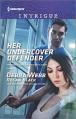 Her Undercover Defender (The Specialists: Heroes Next Door) - Debra Webb, Regan Black