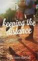 Keeping the Distance (I Heart Iloilo Book 1) - Clarisse David