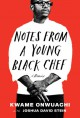 Notes from a Young Black Chef - Kwame Onwuachi, Joshua David Stein