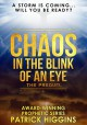 Chaos In The Blink Of An Eye - Patrick Higgins