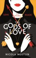 Gods of Love - Nicola Mostyn