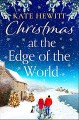 Christmas at the Edge of the World - Kate Hewitt