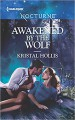 Awakened by the Wolf - Kristal Hollis