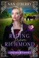 Riding from Richmond (The Pioneer Brides of Rattlesnake Ridge #4) - Nan O'Berry