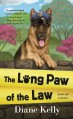 The Long Paw of the Law - Diane Kelly
