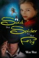 Said the Spider to the Fly - Miss Mae