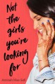 Not the Girls You're Looking For - Aminah Mae Safi