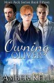 Owning Oliver (Moon Pack Book 15) - Amber Kell