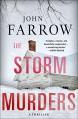 The Storm Murders: A Thriller - John Farrow