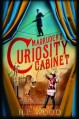 Magruder's Curiosity Cabinet - Peter H. Wood
