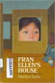 Fran Ellen's House - Marilyn Sachs