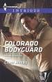 Colorado Bodyguard (The Ranger Brigade) - Cindi Myers