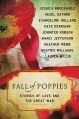 Fall of Poppies: Stories of Love and the Great War - Lauren Willig, Joshilyn Jackson;Hazel Gaynor;Mary McNear;Nadia Hashimi;Emmi Itäranta;CJ Hauser;Katherine Harbour;Rebecca Rotert;Holly Brown;M. P. Cooley;Carrie La Seur;Sarah Creech, Jennifer Robson, Marci Jefferson, Jessica Brockmole, Beatriz Williams, Evangeli