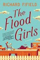The Flood Girls - Richard Fifield