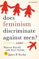 Does Feminism Discriminate Against Men?: A Debate - James P. Sterba, Warren Farrell