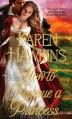 How to Pursue a Princess - Karen Hawkins