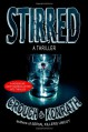 "Stirred (Jacqueline ""Jack"" Daniels/Luther Kite Thriller) - 'Blake Crouch', 'J.A. Konrath'"