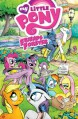 My Little Pony: Friends Forever Volume 1 - Tony Fleecs, Jeremy Whitley, Agnes Garbowska, Amy Mebberson, Ted Anderson, Rob Anderson, Carla Speed McNeil, Alex de Campi